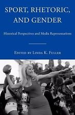Sport, Rhetoric, and Gender : Historical Perspectives and Media...