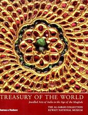 Treasury of the World: Jeweled Arts of India in the Age of the Mughals, Manuel K