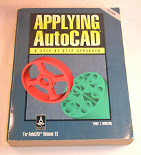 Applying AutoCad A step BY Step Approach Terry T. Wohlers ISBN 0-02-677144-6