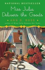 Miss Julia Delivers the Goods by Ann B. Ross (2010, Paperback)