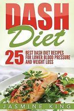 Healthy Cookbook: DASH Diet : 25 Best DASH Diet Recipes for Lower Blood...