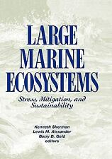 Large Marine Ecosystems: Stress, Mitigation and Sustainability (Aaas P-ExLibrary