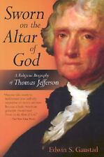 Sworn on the Altar of God: A Religious Biography of Thomas Jefferson (Library of