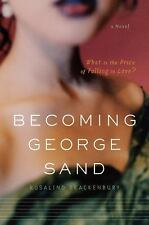 Becoming George Sand Brackenbury, Rosalind, Bristow, Kara Paperback