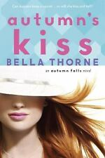 NEW Autumn's Kiss by Bella Thorne, paperback