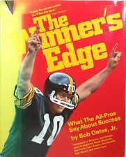 The Winner's Edge What the All-Pros Say about Success Bob Oates 1980 football