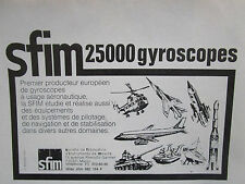 12/1977 PUB SFIM 25000 GYROSCOPES AERONAUTIQUE GYROS ORIGINAL FRENCH AD