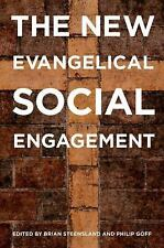 The New Evangelical Social Engagement by