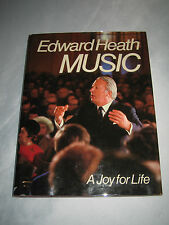 Music A Joy for Life by Prime Minister Edward Heath SIGNED UK 1st/1st 1976 HCDJ