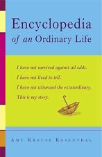 Encyclopedia of an Ordinary Life by Amy Krouse Rosenthal (2005, Paperback)