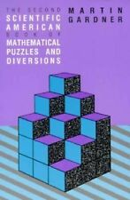 The Second Scientific American Book of Mathematical Puzzles and Diversions