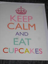 Greeting card, Keep calm theme: Keep Calm and eat cupcakes, crown, blank inside