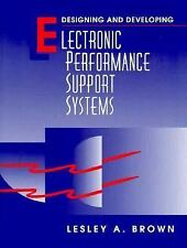 Designing and Developing Electronic Performance Support Systems