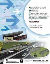 Accelerated Bridge Construction : Experience in Design, Fabrication and...