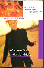Who Are You, Linda Condrick? by Patricia Carlon-First US Edition/DJ-2002