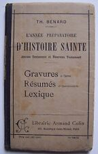 L'année préparatoire d'histoire sainte  - bénard - Colin - 1916