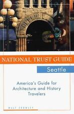 National Trust Guide Seattle: America's Guide for Architecture and History Trave