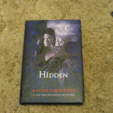 Hidden (House of Night Novels) by P. C. Cast and Kristin Cast (Hardcover)