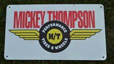 MICKEY THOMPSON PERFOMANCE TIRE SIGN ET DRAG STREET BAJA LOGO ADVERTISING