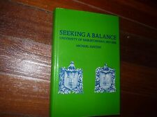 Seeking a Balance: The University of Saskatchewan, 1907-1982 Signed Hayden