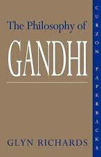 The Philosophy of Gandhi : A Study of His Basic Ideas by Glyn Richards (1995,...