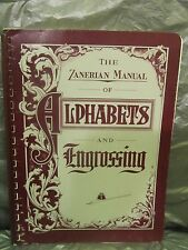 THE ZANERIAN MANUAL OF ALPHABETS AND ENGROSSING 1981