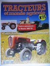 FASCICULE 73 TRACTEURS ET MONDE AGRICOLE  BAUTZ 300 TD