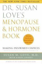 Dr. Susan Love's Menopause and Hormone Book: Making Informed Choices, Karen Lind