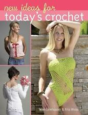New Ideas for Today's Crochet by Leinhauser, Jean, Weiss, Rita