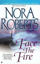 Face the Fire (Three Sisters Island Trilogy) - Acceptable - Roberts, Nora - Mass