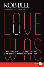 Love Wins: A Book About Heaven, Hell, and the Fate of Every Person Who Ever Live