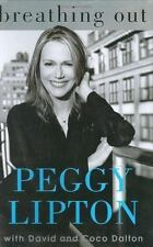 Breathing Out by Coco Dalton and Peggy Lipton (2005, Hardcover, Revised)