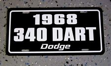 1968 Dodge DART 340 license plate tag 68 High Performance Muscle Car