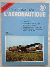 LE MONITEUR 12 MYSTERE BOEING B-17 GRUMMAN A-6 CUTAWAY ECORCHE RED DEVILS FOUGA