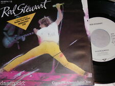 "7"" - Rod Stewart / Guess I'LL always love you & Rock my Plimsoul - PROMO # 0701"
