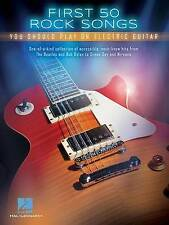 First 50 Rock Songs You Should Play on Electric Guitar, Hal Leonard Corp