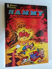 BD SAMMY  BERCK ET CAUVIN TOME 9 LES PETROLEURS DU DESERT 1987