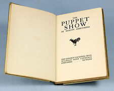 1922, Martin Armstrong | The PUPPET Show | early book from Golden COCKEREL PRESS