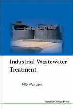 Industrial Wastewater Treatment, Jern, Ng Wun, Very Good Book