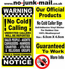 No Cold Calling Sign™, No Salesman, Hawkers Canvassers,Religious Groups. A -YCC-