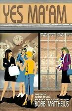 Yes Ma'am: The Truth About Retail, An Associate's Point of View