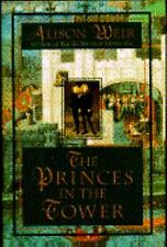 The Princes in the Tower by Alison Weir 1992 hardcover