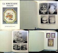 porcellane _ NICOLE BALLU: LA PORCELAINE FRANCAISE _ CHARLES MASSIN _ porcellana