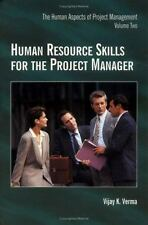 Human Resource Skills for the Project Manager: The Human Aspects of Project Mana