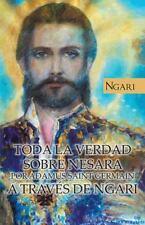 Toda la Verdad Sobre Nesara Por Adamus Saint Germain a Trav�S de Ngari by...