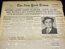 1946 DEC 5 NEW YORK TIMES - MINERS UNION FINED $3,500,000 LEWIS $10,000- NT 2332