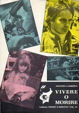 Mu33 Vivere o morire Vol. IV Alfonso Lamberti Collana Sport 1982