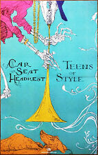 CAR SEAT HEADREST Teens Of Style 2015 Ltd Ed RARE Poster +FREE Indie Rock Poster