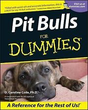 Pit Bulls For Dummies by Coile, D. Caroline