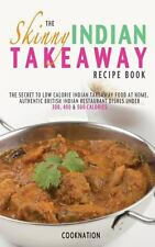 The Skinny Indian Takeaway Recipe Book by Cooknation (2013, Paperback)
